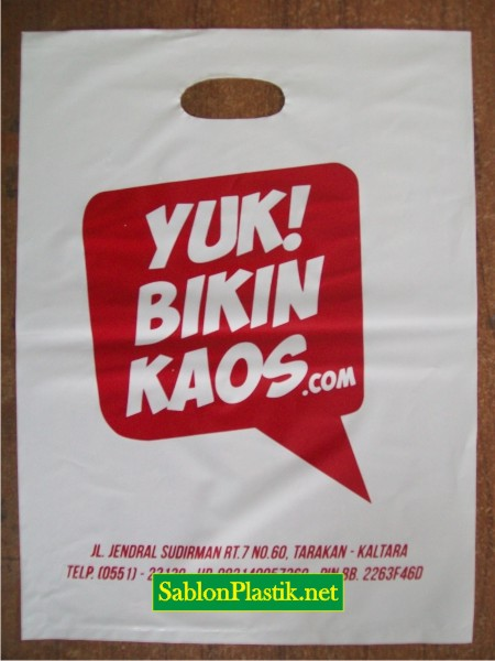 Sablon Plastik Plong Tarakan pesanan Yuk! Bikin Kaos