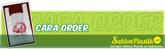 cara order sablon plastik